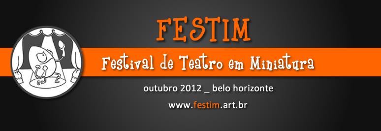 FESTIM Festival de Teatro em Miniatura Belo Horizonte 2012