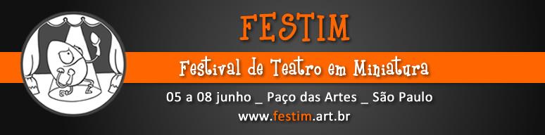 FESTIM __774_  festival de teatro em miniatura - paço das artes _ grupo girino_2013