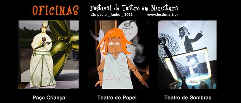 FESTIM 774_festival de teatro em miniatura _ oficinas de teatro de sombra teatro de papel teatro de animacao