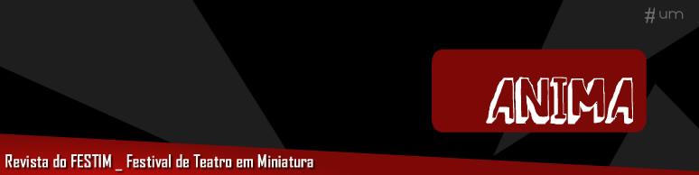 revista anima 774 festim festival de teatro em miniatura _ grupo girino